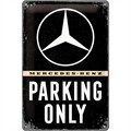 Plakat 20x30 Mercedes Parking Only